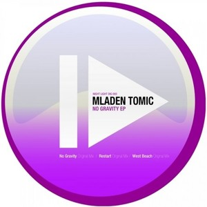 Mladen Tomic - No Gravity (Original Mix)