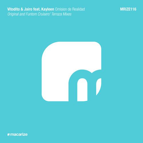 Vitodito & Jairo feat. Kayleen - Omision de Realidad (Original Mix)