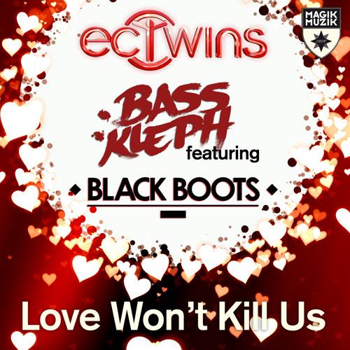 TEASER EC Twins Bass Kleph featuring Black Boots - Love Won't Kill Us [MM 1114-0]