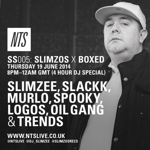 SS005 - Slimzos x Boxed - 4 hour special (NTS 19/6/14)