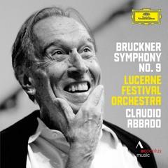 Bruckner: Symphonie Nr. 9 in d-Moll, 1. Satz - Claudio Abbado