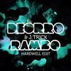 Deorro & J-Trick - RAMBO [Hardwell Edit]