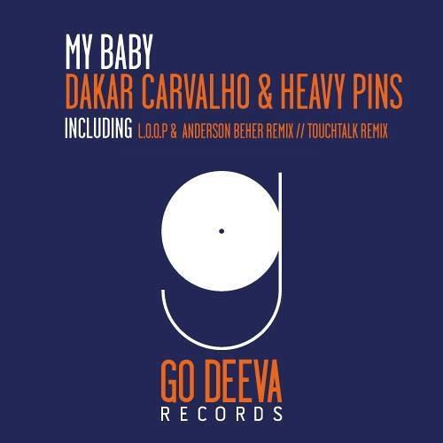 Heavy Pins & Dakar Carvalho - My Baby (TouchTalk Remix)