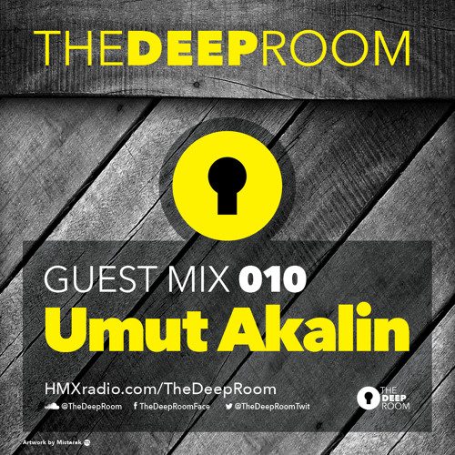 TheDeepRoom Guest Mix 010 - Umut Akalin