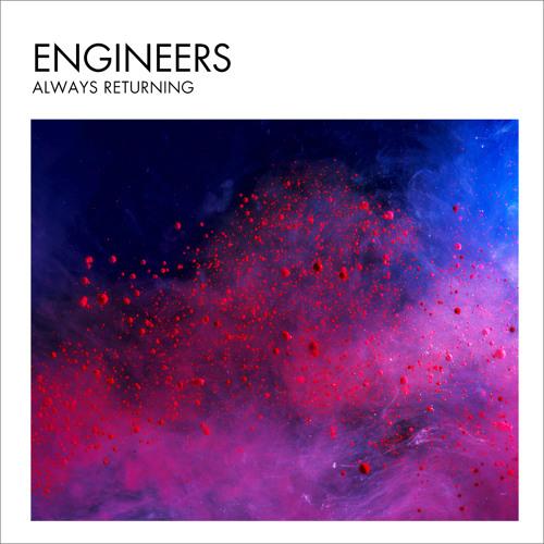Engineers - Always Returning (album preview)