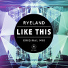 Like This (Orignal Mix) [OUT NOW]