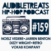 Audible Treats Hip Hop Podcast 159