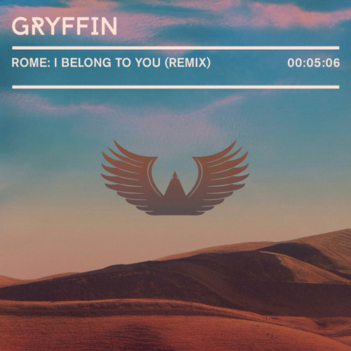 Rome - I Belong To You (Gryffin Remix)
