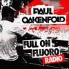 Paul Oakenfold - Full on Fluoro 031 (supporting CBM Remix of Josh Silver - Set in Motion) [EV Music]