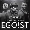 Egoist (Remix) [feat. Kollegah & Majoe)