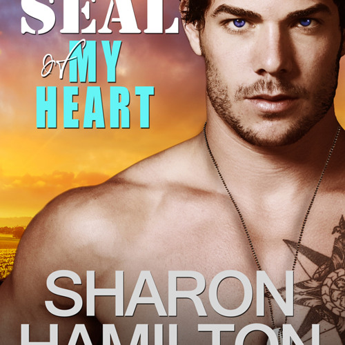 """""""SEAL Of My Heart"""" Narrated by J.D. Hart"""