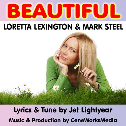 Beautiful - Loretta Lexington & Mark Steel