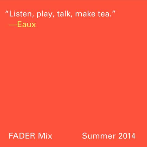 FADER Mix: Eaux