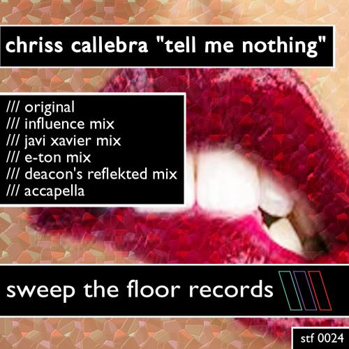 Chriss Callebra - Tell Me Nothing (E-Ton Remix)