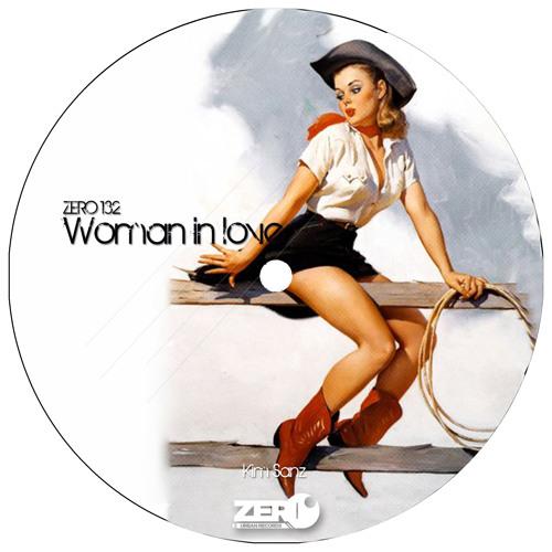 Kim Sanz - Woman In Love (Original Mix) // Zero Urban Records