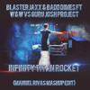 Blasterjaxx & Badd Dimes ft W&W vs Guru Josh Project - Infinity Titan Rocket (Manuel Rivas Mashup)