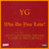 YG - Who Do You Love (Feat. QNEMISIS, Drake, Game & Trey Songz) (Dj Suspence Remix)