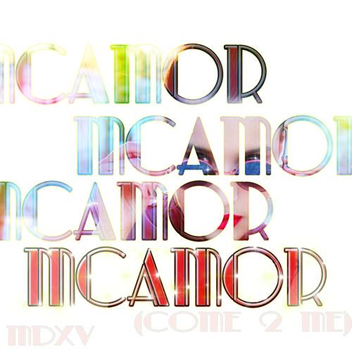 McAmor(Come 2 Me)
