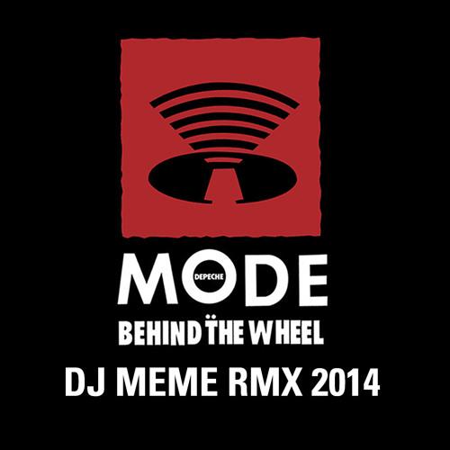 DEPECHE MODE - BEHIND THE WHEEL (DJ MEME 2014 RMX)