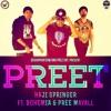 PREET - Bohemia ft. Haji Springer & Pree