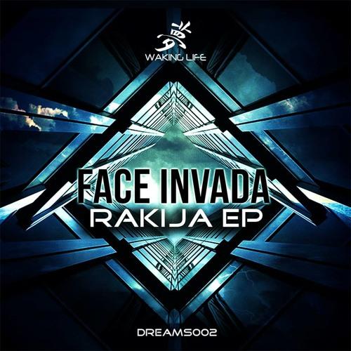 Face Invada - Deliverance (Waking Life Music - DREAMS002)