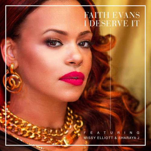 I Deserve It Ft. Missy Elliott & Sharaya J