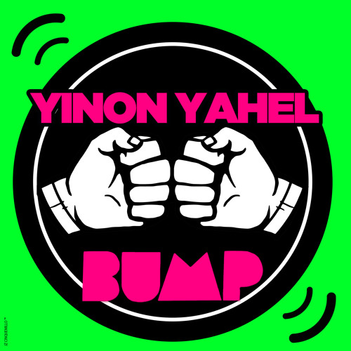 Yinon Yahel - Bump - Original Mix - Available for download !