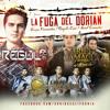 La Fuga Del Dorian - Ariel Camacho / Regulo Caro / Grupo Fernandez @ArribaCali - 2014 mp3