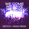 Axwell^Ingrosso - We Come, We Rave, We Love (Deficio & Kings Remix)