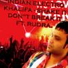 Indian Electro Khalifa - Shake it 'Dont break it' Ft. Rudra