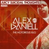 Notorious B.I.G. - Juicy Suicidal Thoughts (Alex Daniell Remix)