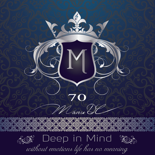 Deep in Mind Vol.70 Part 01By Manu DC