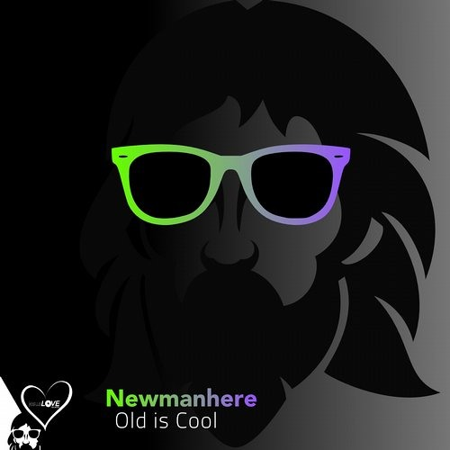 Newmanhere - OLD IS COOL EP [Jesus Love Records](Supported by: Ivan Pica/Joseph Capriati/...)