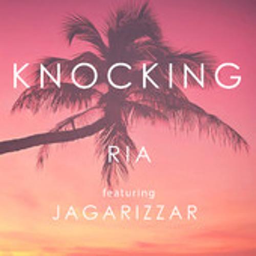 Ria - Knocking Ft Jagarizzar (DJ Lenny Remix)