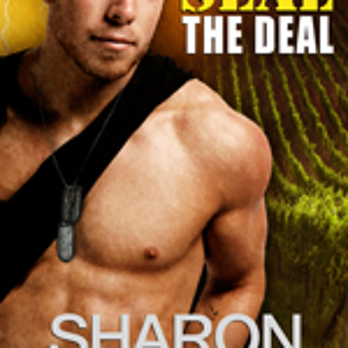 """""""SEAL The DEAL"""" Narrated by J.D. Hart"""