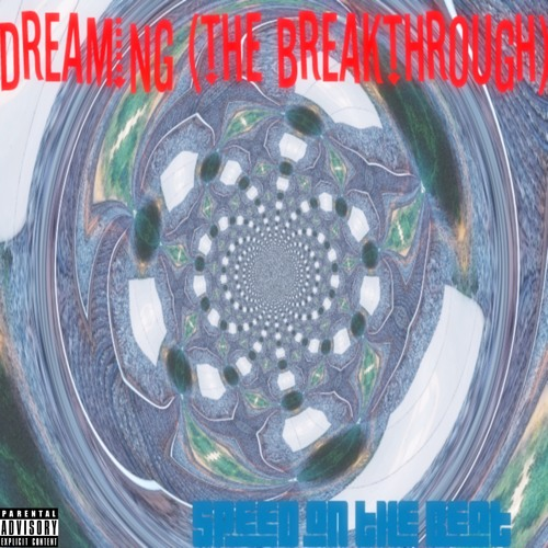 Dreaming (The Breakthrough)