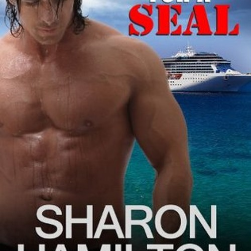 """""""Cruisin For A SEAL"""" Narrated by J.D. Hart"""