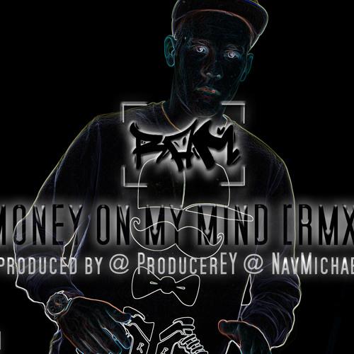 RaM | Money On My Mind | Remix