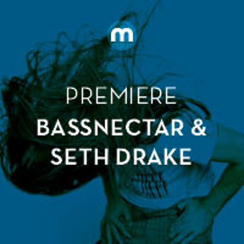 Premiere: Bassnectar & Seth Drake 'F.U.N.'