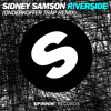 Sidney Samson - Riverside (Onderkoffer Trap Remix) [Available July 14]