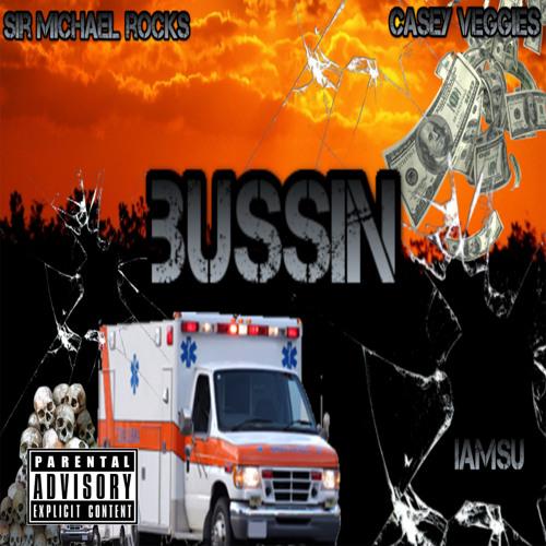 Bussin ft. Casey Veggies & IAMSU!