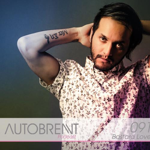 091 - AutobrentPodcast - Bastardlove
