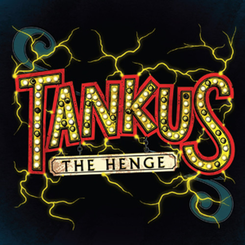 Tankus The Henge - Recurring Dream