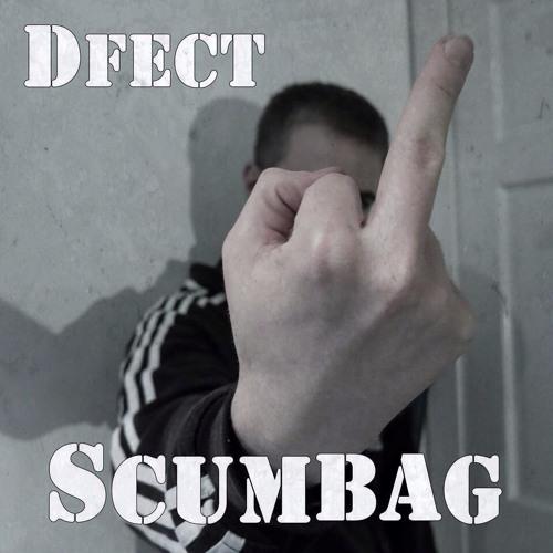 DFect - Scumbag (Bro Safari)