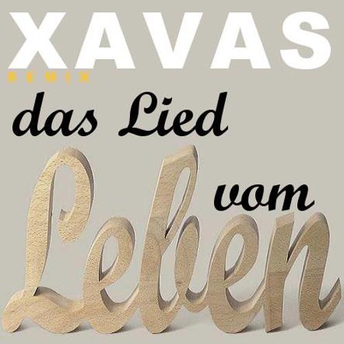 xavas lied vom leben