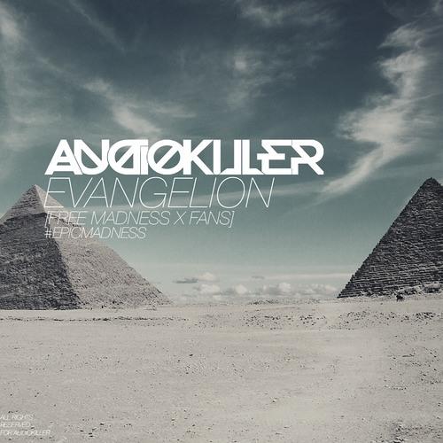 AudioKiller - Evangelion [FREE DOWNLOAD]