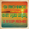 Robin Thicke - Get Her Back (Dj RichNice FiYah Remix)