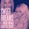 Beyoncé - Sweet Dreams f/ Nicki Minaj (Acoustic Remix)