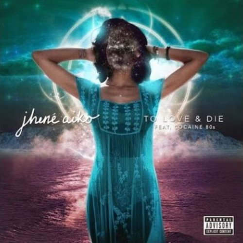 "Jhene' Aiko ft. Cocaine 80s ""To Love & Die"""