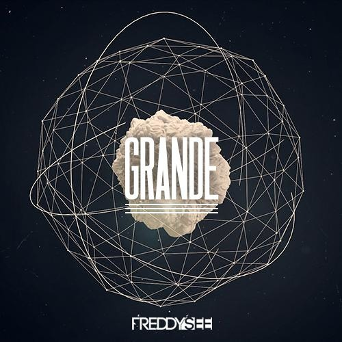 Freddy See - Grande (Original Mix)